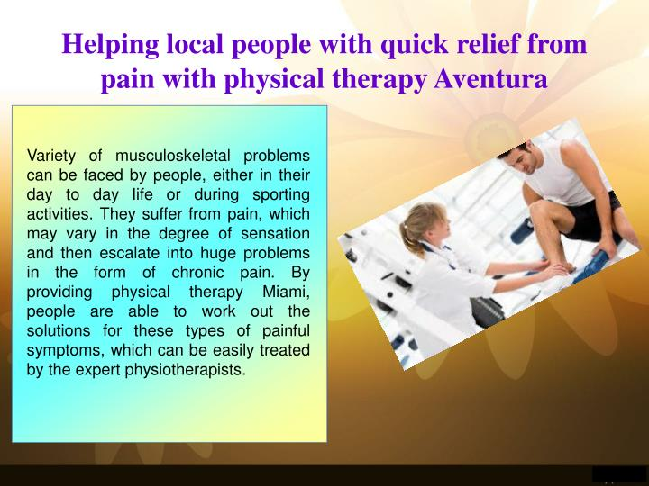 Helping local people with quick relief from pain with physical therapy Aventura