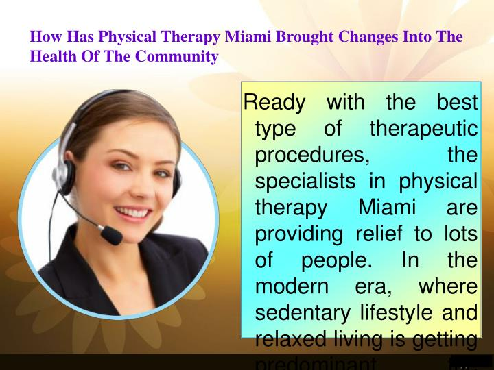 How Has Physical Therapy Miami Brought Changes Into The Health Of The Community