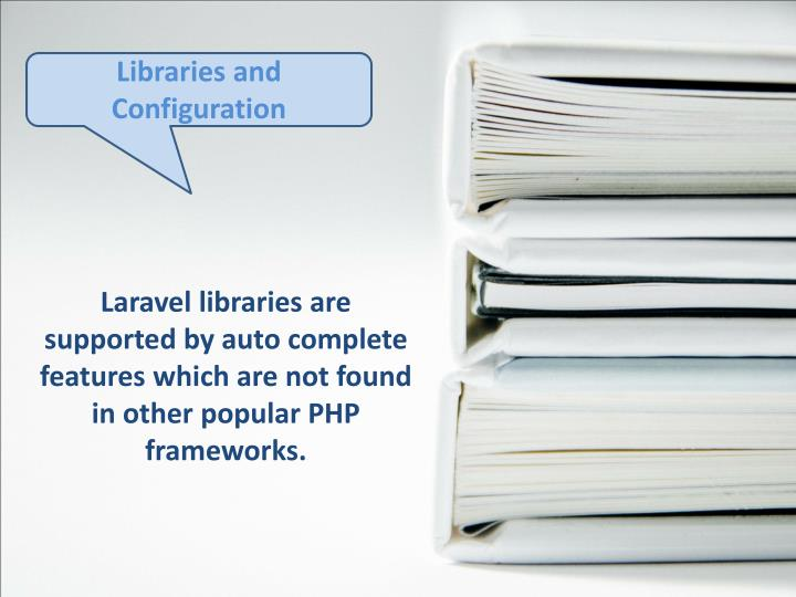 Libraries and Configuration