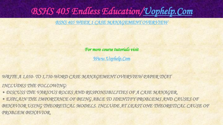 Bshs 405 endless education uophelp com2