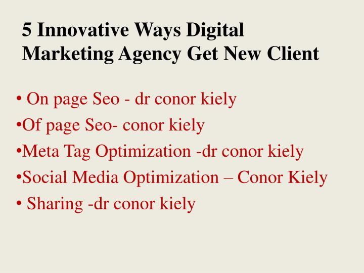 5 Innovative Ways Digital Marketing Agency Get New Client