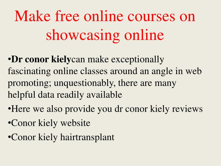 Make free online courses on showcasing online