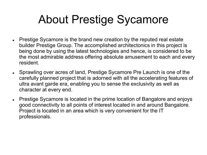 About Prestige Sycamore