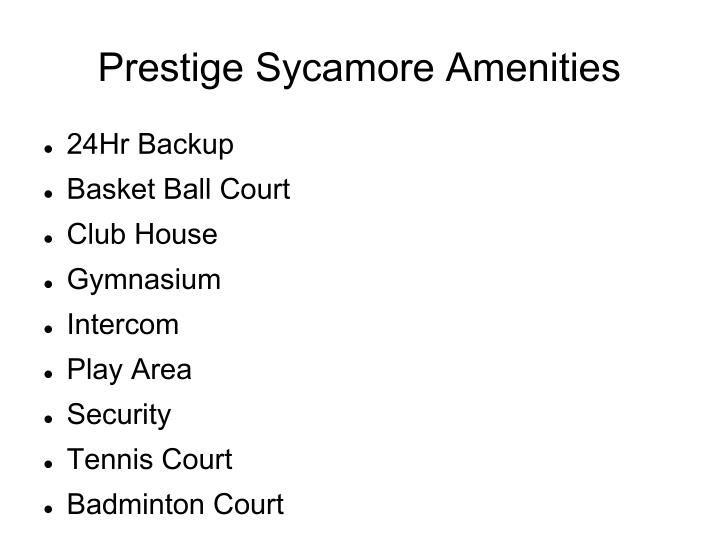 Prestige Sycamore Amenities