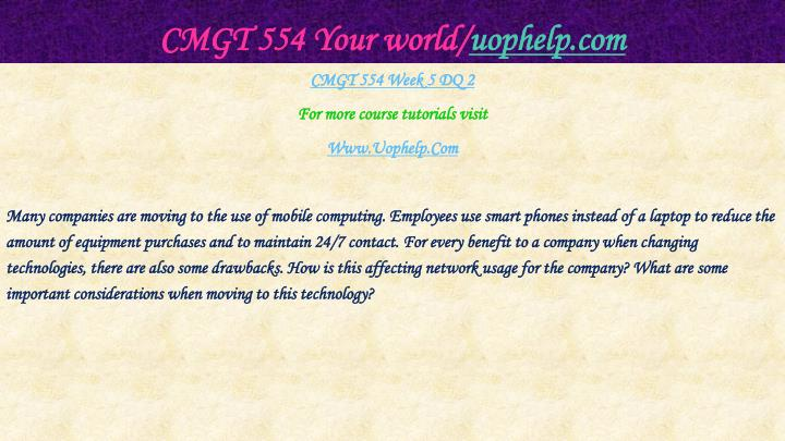 CMGT 554 Your world/