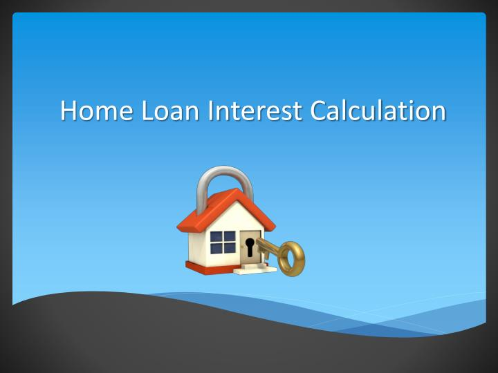 home loan interest calculation