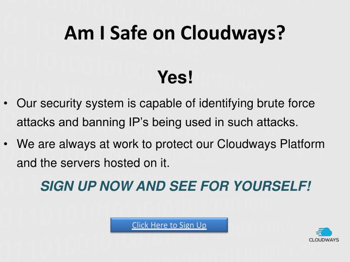 Am I Safe on Cloudways?