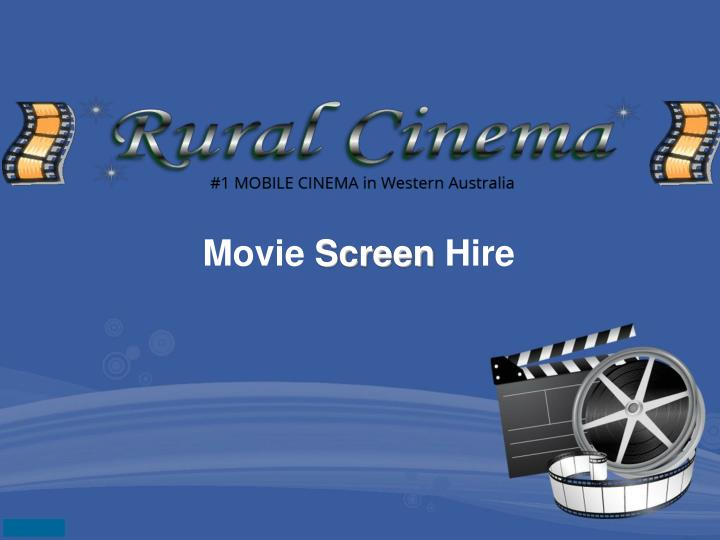Movie screen hire