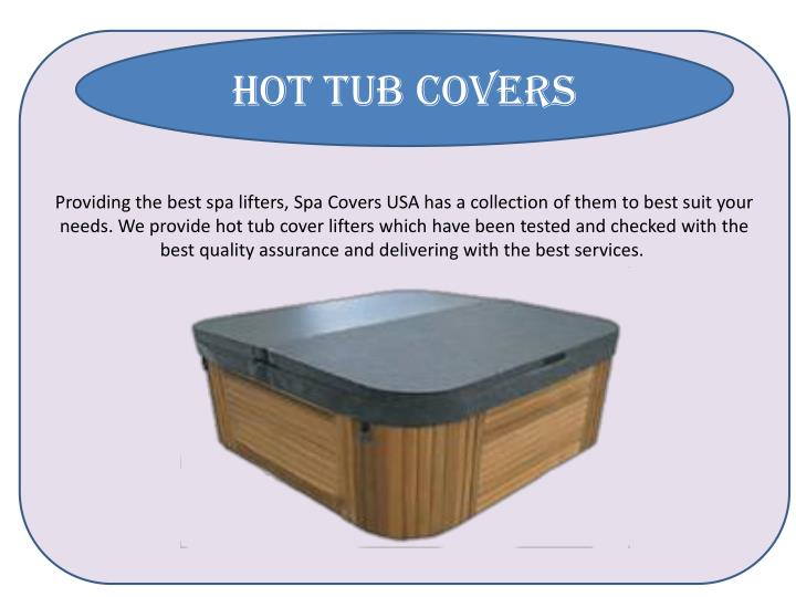 Hot tub covers