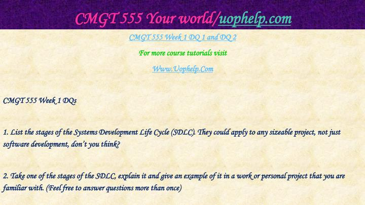 Cmgt 555 your world uophelp com2