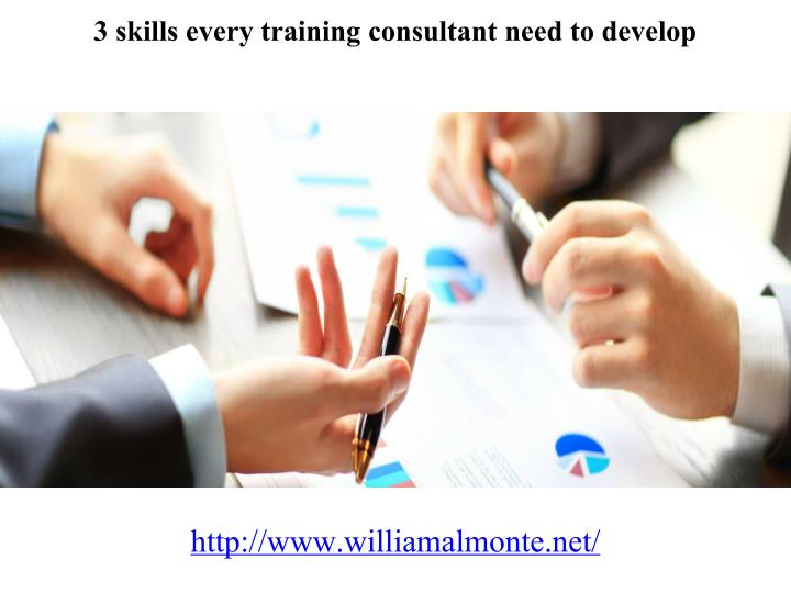 3 skills every training consultant need to develop