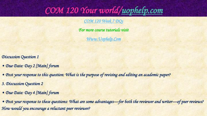 COM 120 Your world/