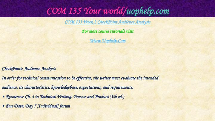 COM 135 Your world/