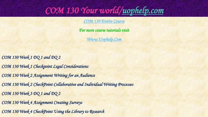 Com 130 your world uophelp com1