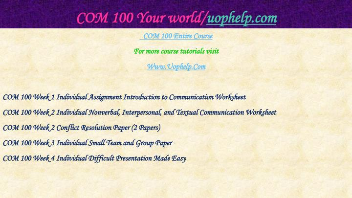 Com 100 your world uophelp com1
