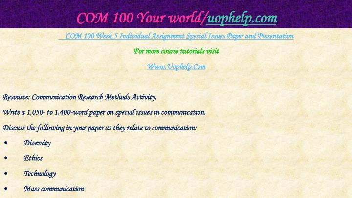 COM 100 Your world/