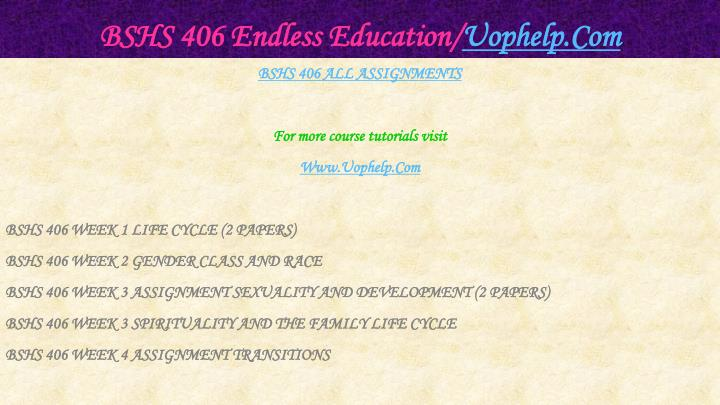 Bshs 406 endless education uophelp com1