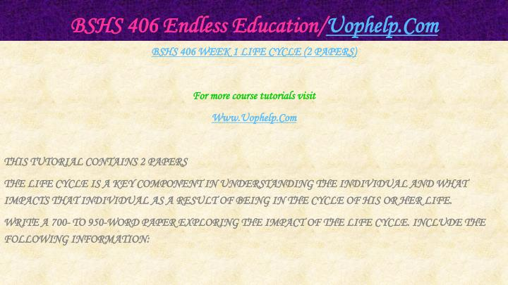 Bshs 406 endless education uophelp com2