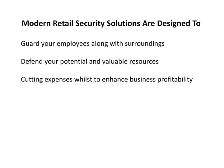 Modern Retail Security Solutions Are Designed To