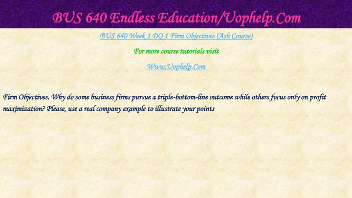 Bus 640 endless education uophelp com1
