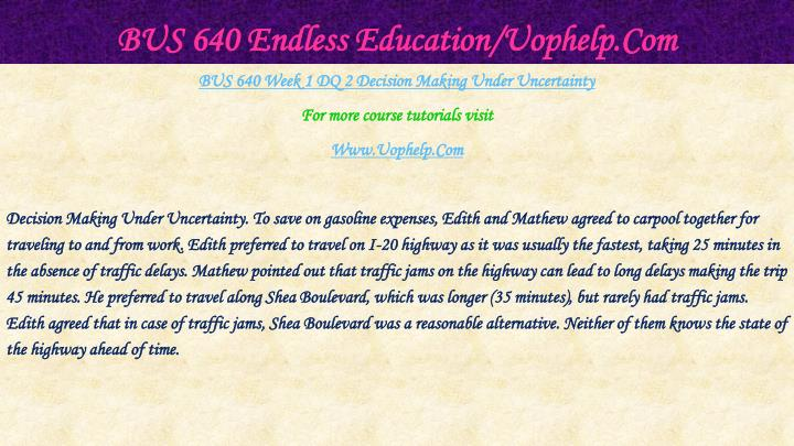 Bus 640 endless education uophelp com2