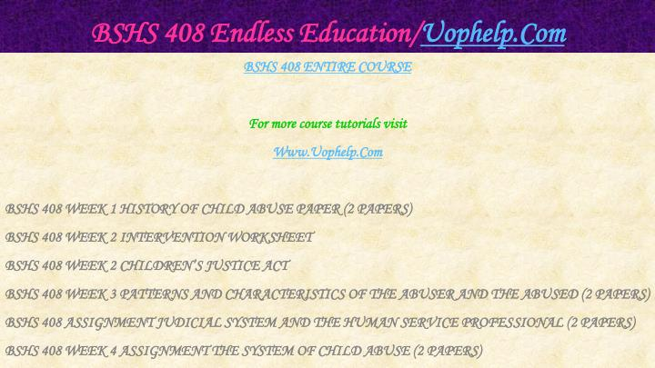 Bshs 408 endless education uophelp com1