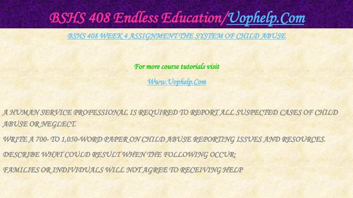 BSHS 408 Endless Education/