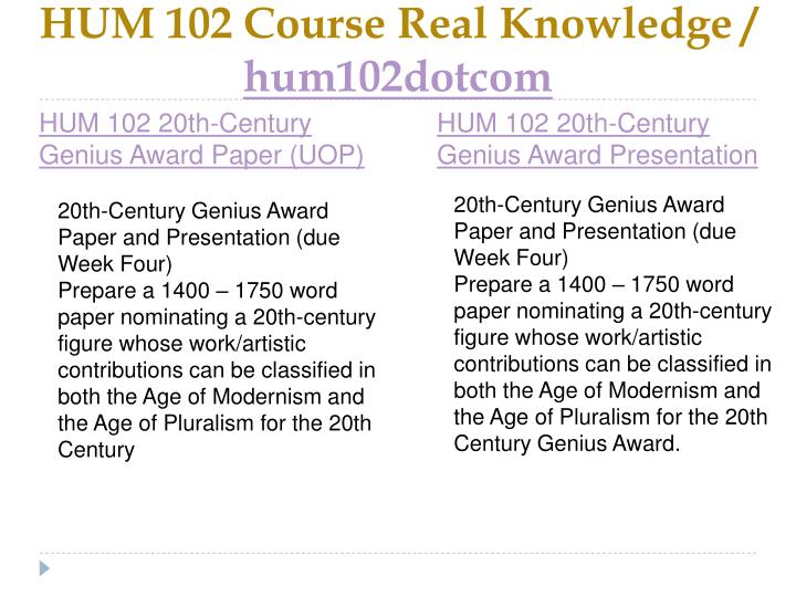 HUM 102 Course Real Knowledge /