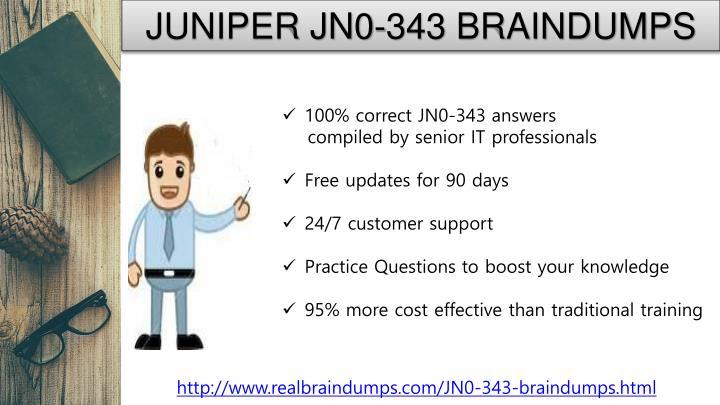 JUNIPER JN0-343 BRAINDUMPS