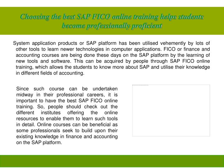 Choosing the best SAP FICO online training helps students become professionally proficient