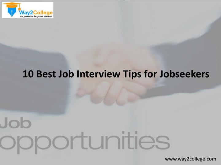 10 Best Job Interview Tips for