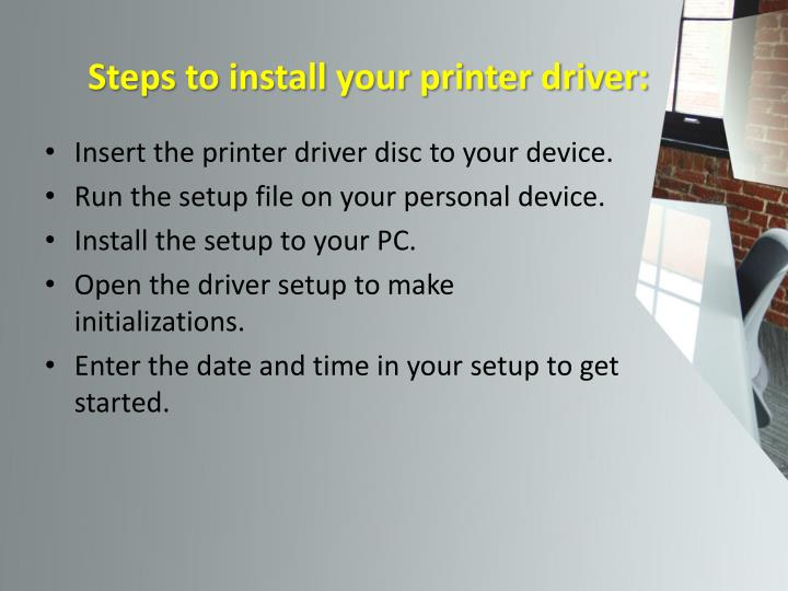 Steps to install your printer driver