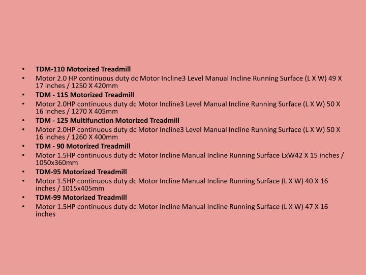 TDM-110 Motorized Treadmill