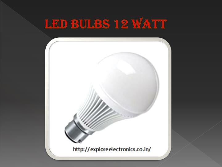 Led Bulbs 12 Watt