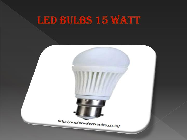 Led Bulbs 15 Watt