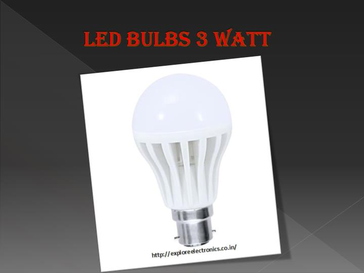 Led Bulbs 3 Watt