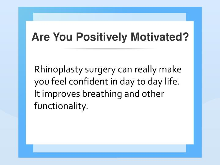 Are You Positively Motivated?