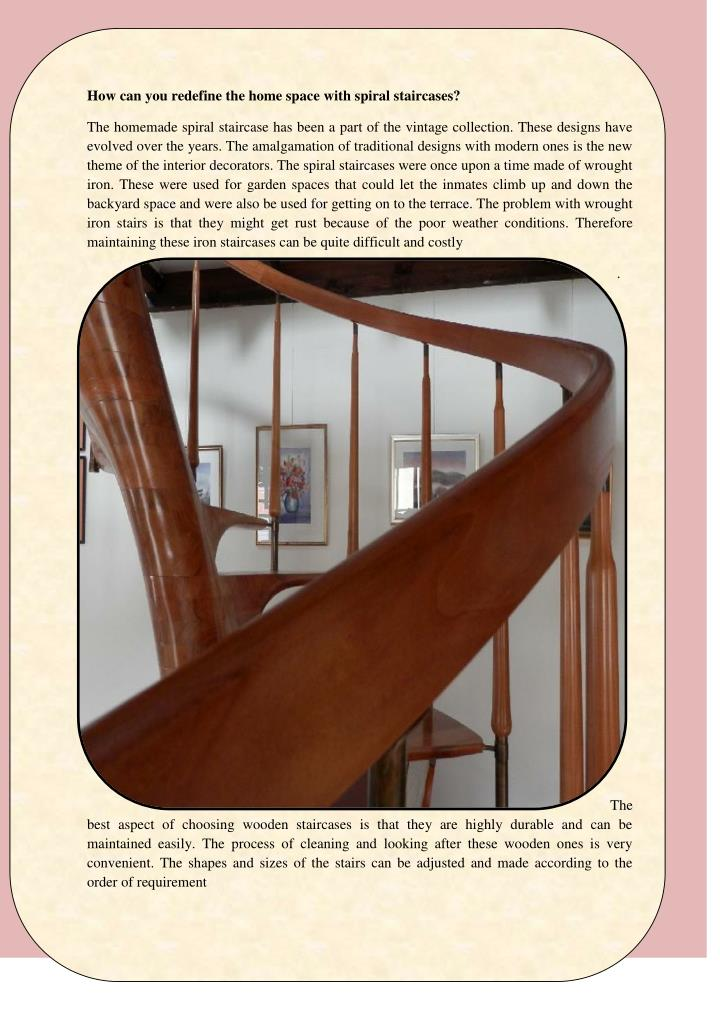 How can you redefine the home space with spiral staircases?