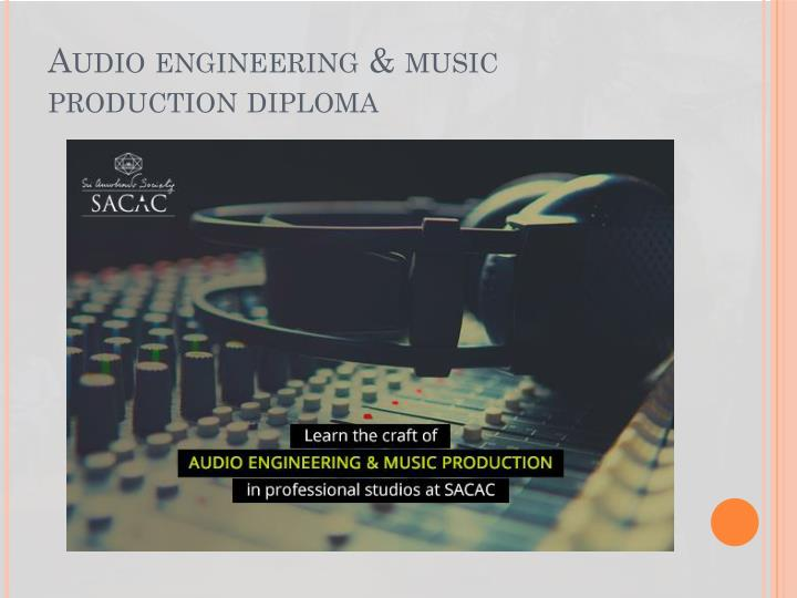Audio engineering & music production diploma
