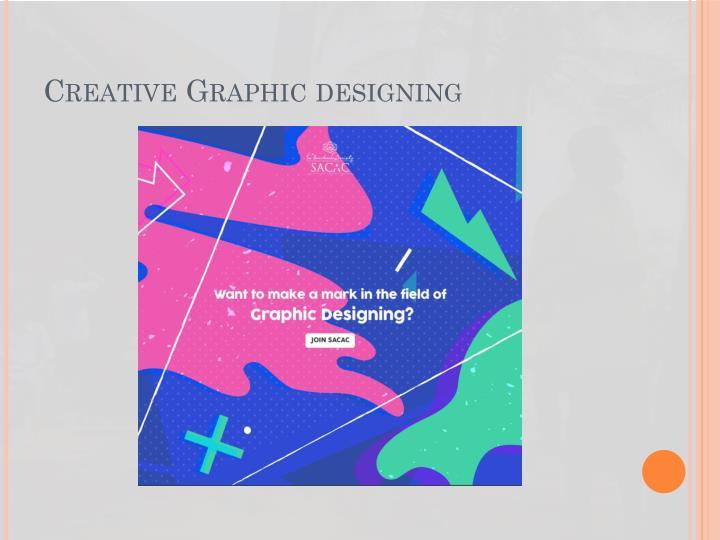 Creative Graphic designing
