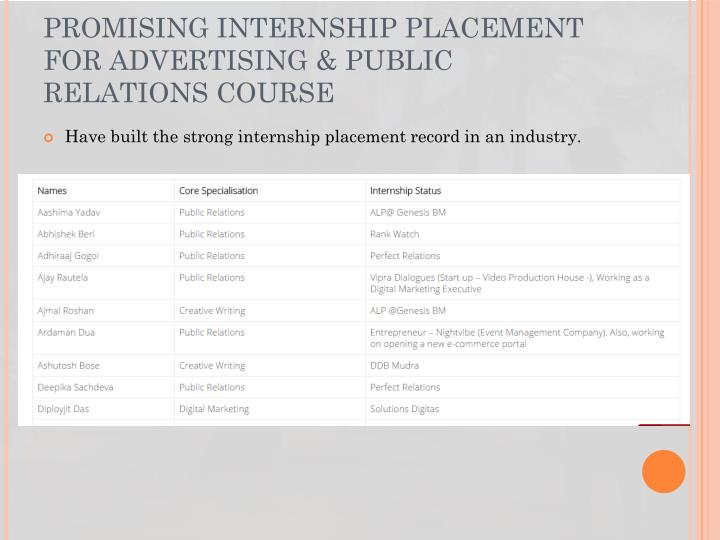 PROMISING INTERNSHIP PLACEMENT FOR ADVERTISING & PUBLIC RELATIONS COURSE
