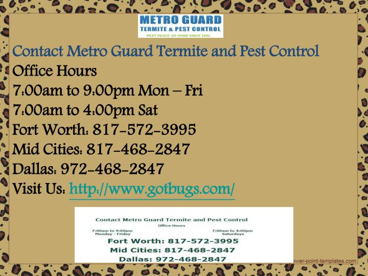 Contact Metro Guard Termite and Pest Control