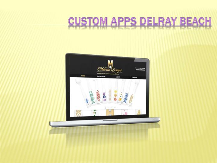 Custom Apps Delray Beach