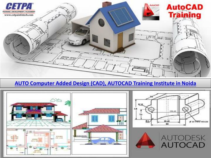 AUTO Computer Added Design (CAD),