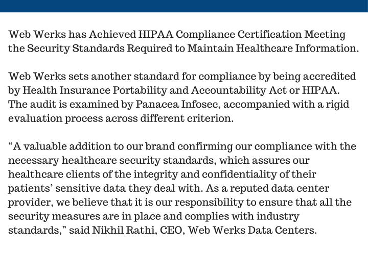 Web Werks has Achieved HIPAA Compliance Certification Meeting