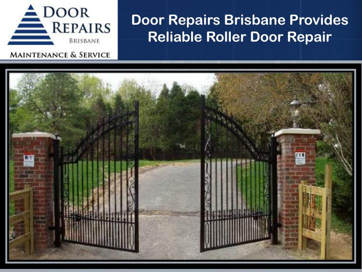 Door Repairs Brisbane Provides Reliable Roller Door Repair