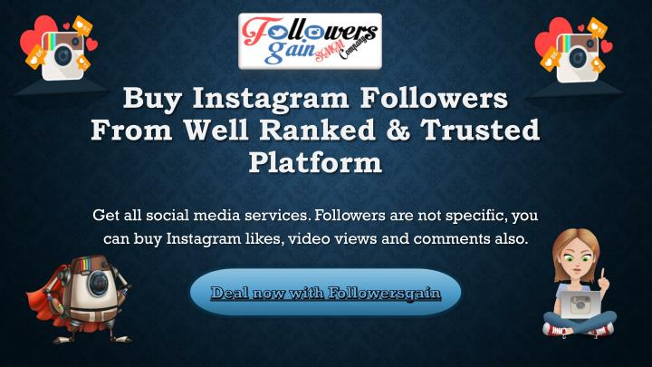 Buy instagram followers from well ranked trusted platform