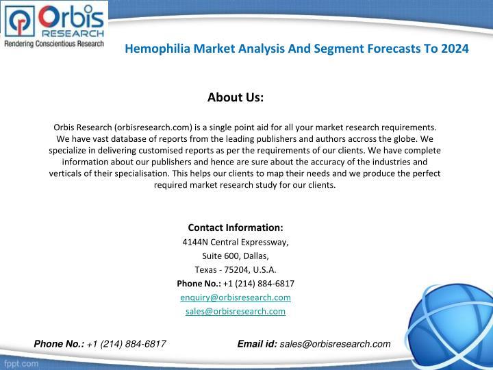 Hemophilia Market Analysis And Segment Forecasts To 2024