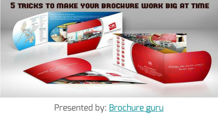 Tricks to make your brochure work big at time