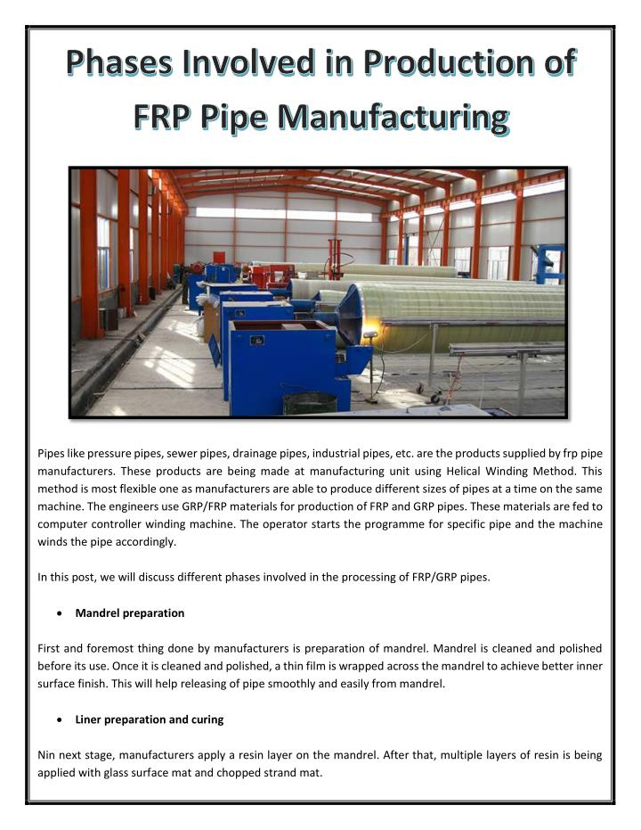 Pipes like pressure pipes, sewer pipes, drainage pipes, industrial pipes, etc. are the products supplied by frp pipe